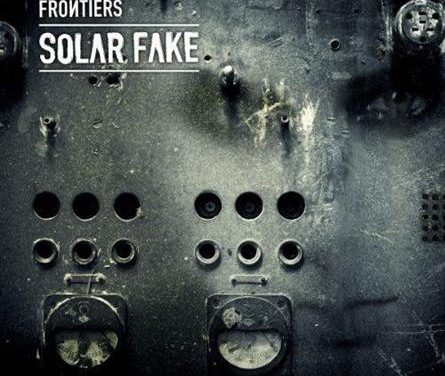 "Solar Fake, ""Frontiers"""
