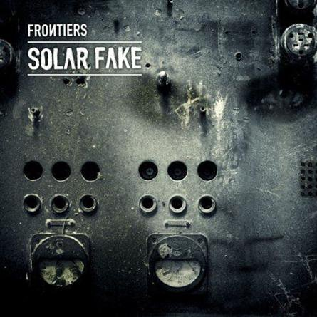 """Solar Fake, """"Frontiers"""""""