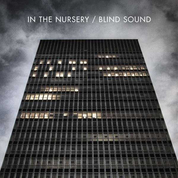 "In The Nursery, ""Blind Sound"""