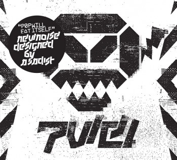 "Pop Will Eat Itself, ""New Noise Designed by a Sadist"""