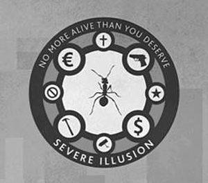 """Severe Illusion, """"No More Alive Than You Deserve"""""""