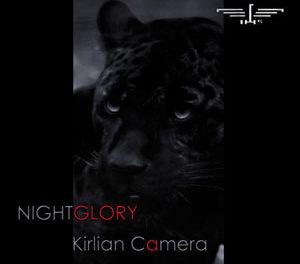 """Kirlian Camera, """"Nightglory"""""""