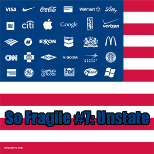 So Fragile #7: Unstate
