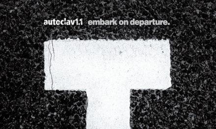 """Autoclav1.1, """"Embark On Departure"""""""