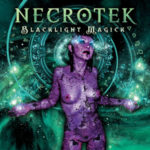 "Necrotek, ""Blacklight Magick"""