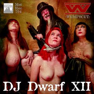 "End to End: :Wumpscut:, ""DJ Dwarf XII"""