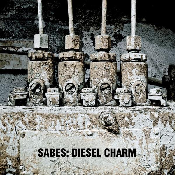 """Sabes, """"Diesel Charm"""""""