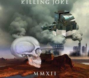 """Killing Joke, """"MMXII"""""""