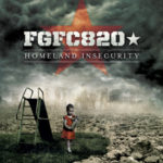 "FGFC820, ""Homeland Insecurity"""