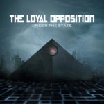 "The Loyal Opposition, ""Under the State"""
