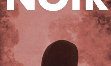 """End to End: Noir, """"My Dear"""""""