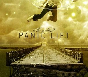 "Panic Lift, ""Is This Goodbye?"""