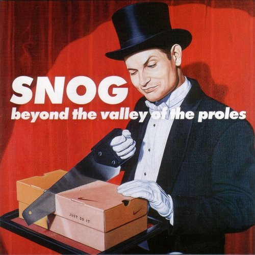"The Pitch: Snog, ""Beyond the Valley of the Proles"""