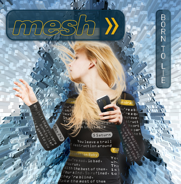 "End to End: Mesh, ""Born to Lie"""