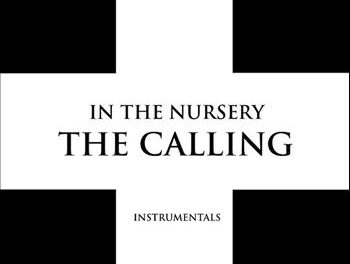 "In the Nursery, ""The Calling (Instrumentals)"""