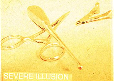 "Severe Illusion, ""Psychosurgery"""
