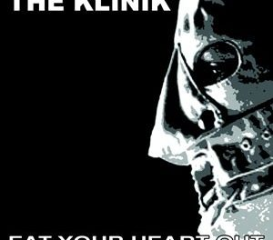 "In Conversation: Klinik, ""Eat Your Heart Out"""