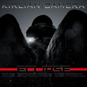 """Replicas: Kirlian Camera, """"Eclipse • Das Schwarze Denkmal"""""""