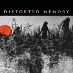 "Distorted Memory, ""The Eternal Return"""