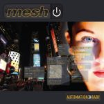 "Mesh, ""Automation Baby"""