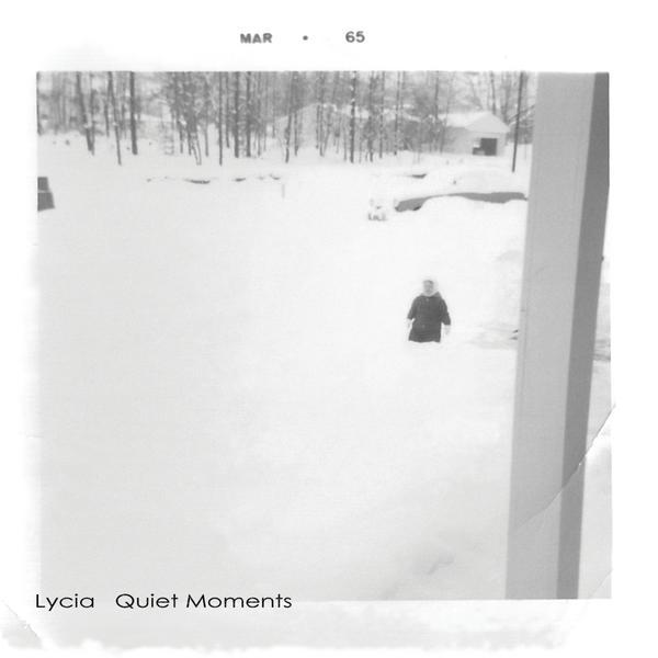 "Lycia, ""Quiet Moments"""