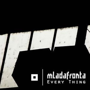 "Replicas: Mlada Fronta, ""Every Thing"""