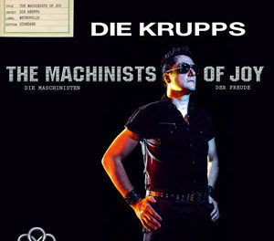 "Die Krupps, ""The Machinists of Joy"""
