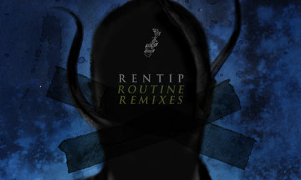 "End To End: Rentip, ""Routine Remixes"""