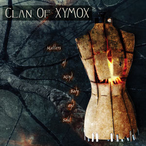 "Clan of Xymox, ""Matters of Mind, Body & Soul"""