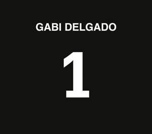 """Gabi Delgado, """"1"""""""
