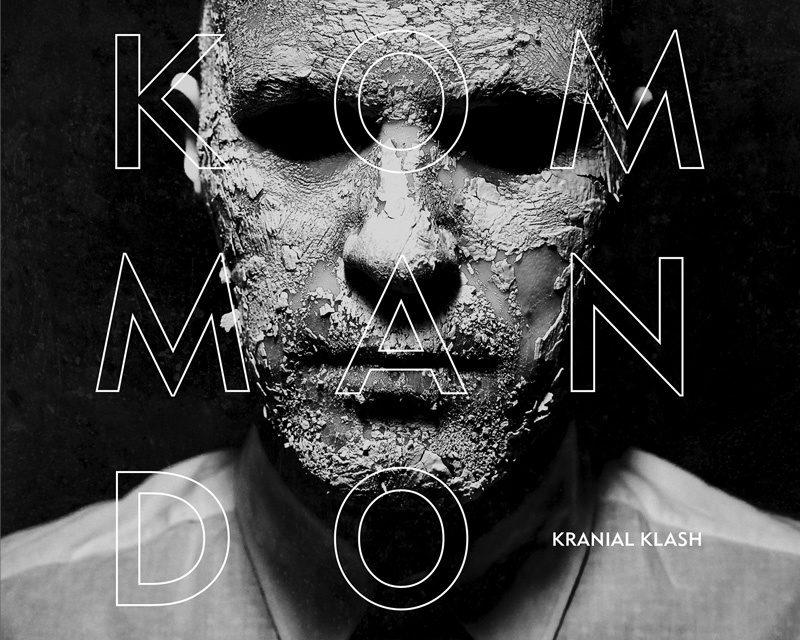 """Kommando, """"Kranial Klash"""""""