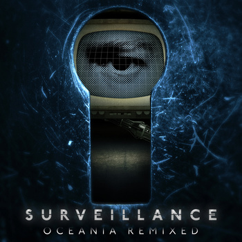 "End to End: Surveillance, ""Oceania Remixed"""