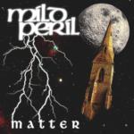 "Mild Peril, ""Matter"""