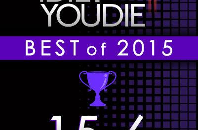 I DIE: YOU DIE'S TOP 25 OF 2015: 15-6