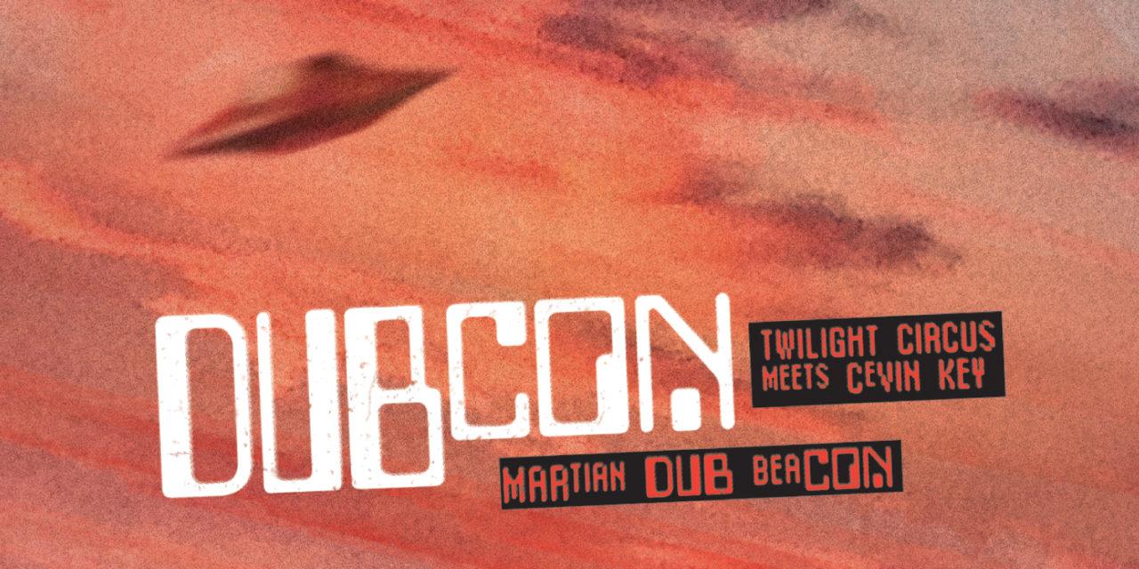 """Dubcon, """"Martian Dub Beacon"""""""