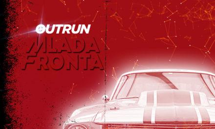 """Mlada Fronta, """"Outrun"""""""