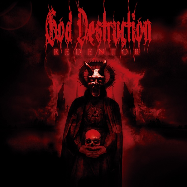 "God Destruction, ""Redentor"""