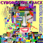 "Cyborgs on Crack, ""Industrial Polka Classics"""