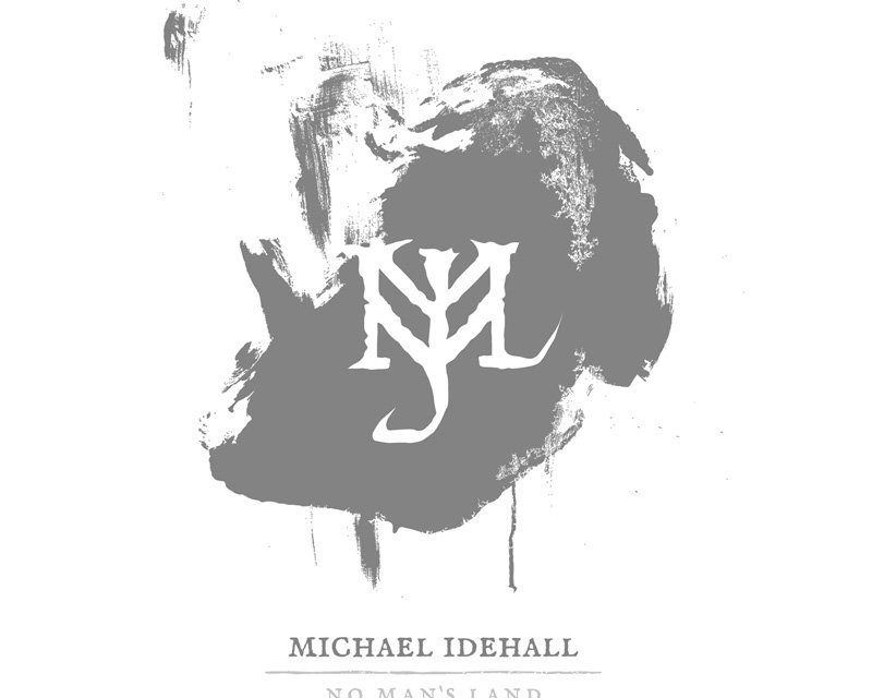 "Michael Idehall, ""No Man's Land"""