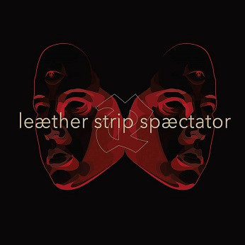 "Leaether Strip, ""Spæctator"""