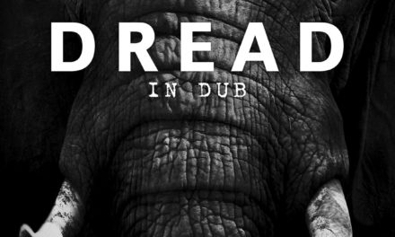 "Dread, ""In Dub"""