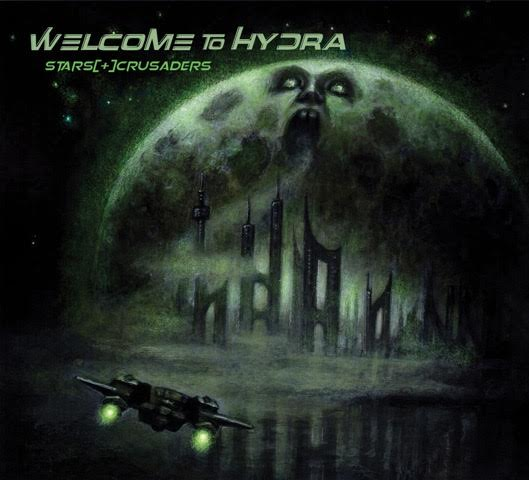 "Stars Crusaders, ""Welcome To Hydra"""