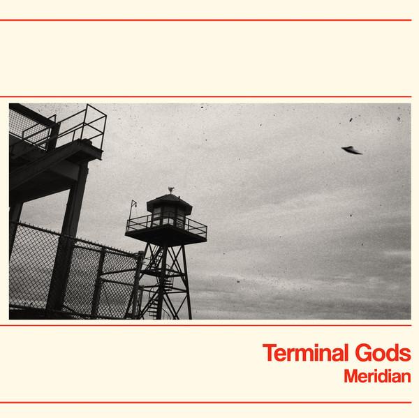 """Terminal Gods, """"Meridian"""""""