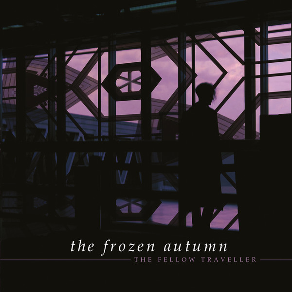 "The Frozen Autumn, ""The Fellow Traveller"""