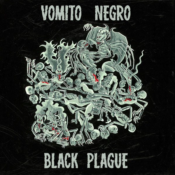 "Vomito Negro, ""Black Plague"""