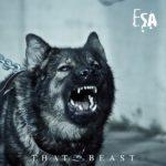"""ESA, """"That Beast"""""""