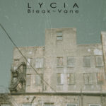 "Replicas: Lycia, ""Bleak - Vane"""