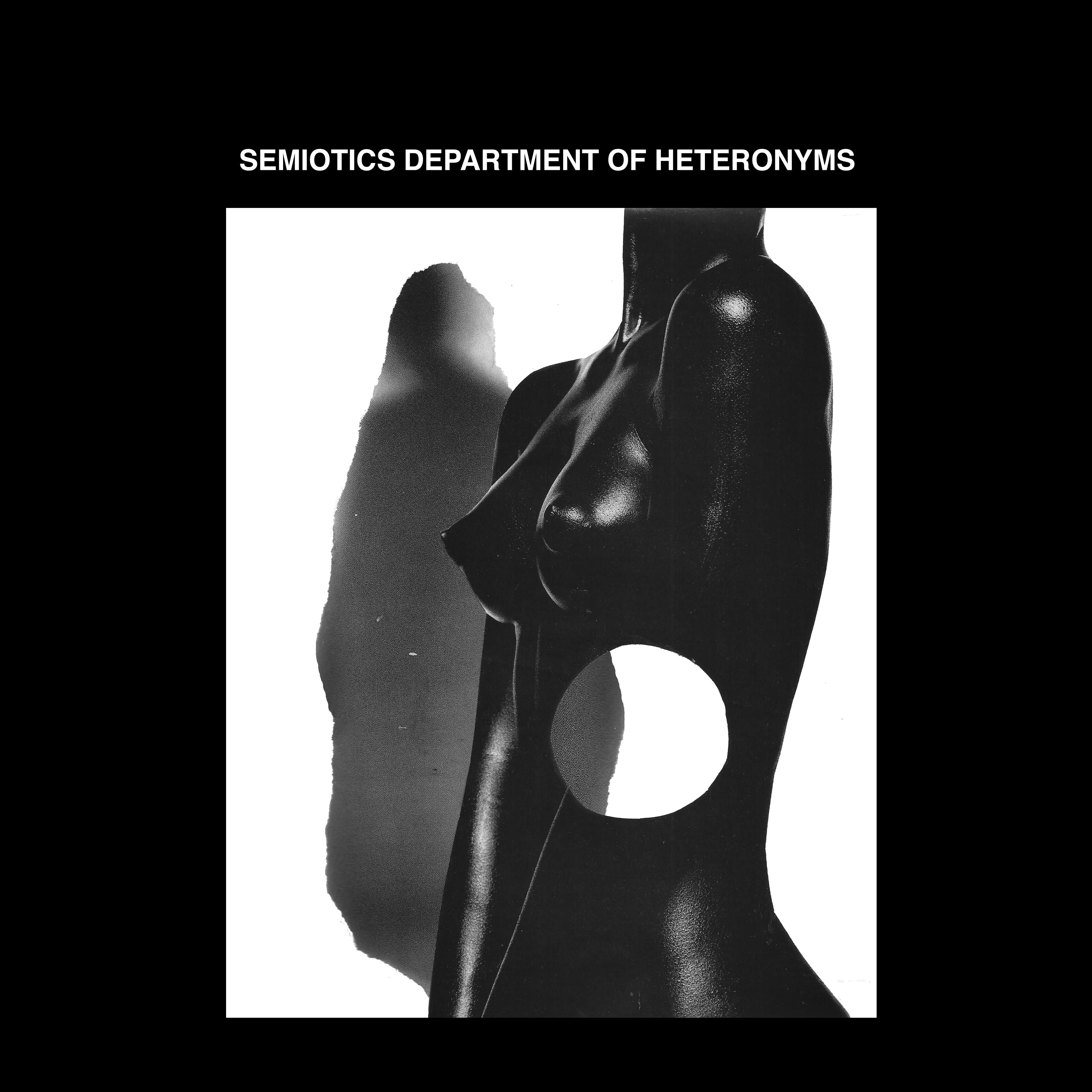 Semiotics Department of Heteronyms, self-titled