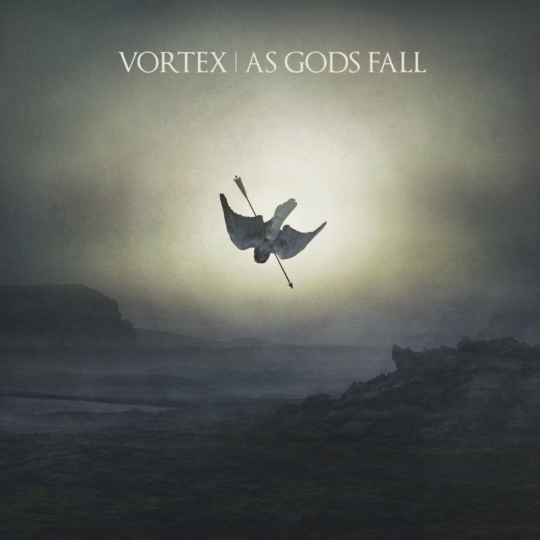 "Vortex, ""As Gods Fall"""