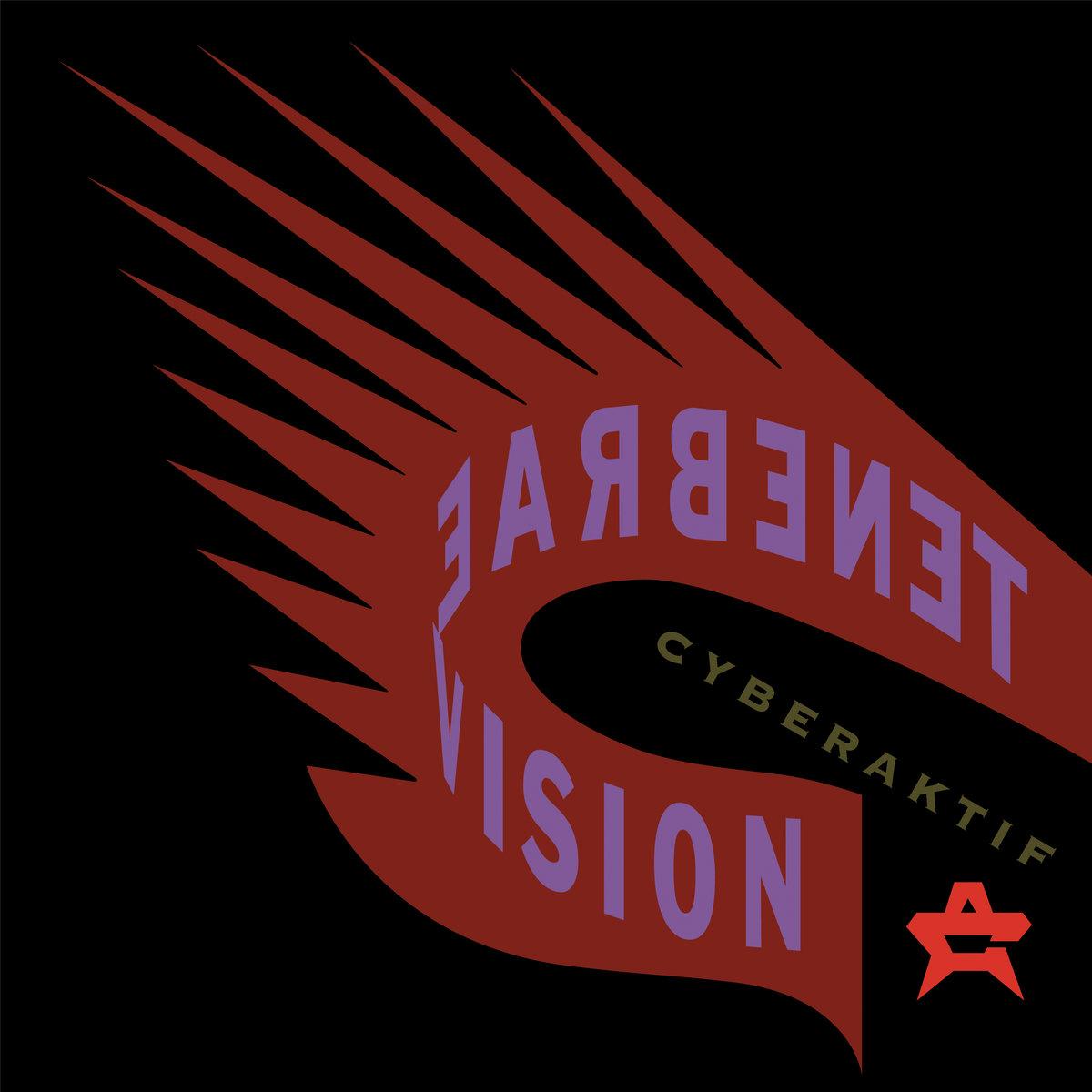 "Replicas: Cyberaktif, ""Tenebrae Vision"""